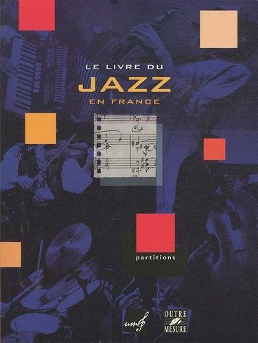 Union des Musiciens de Jazz and 129 compositeurs : Le Livre du Jazz en France