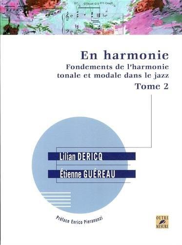 Dericq, Lilian / Guéreau, Étienne : En harmonie - Fondements de l?harmonie tonale et modale dans le jazz - Tome 2