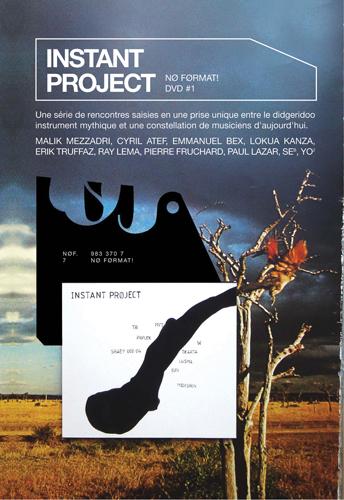 Seb / Yo2 / Mezzadri, Malik / Atef, Cyril  / Bex, Emmanuel  / Kanza, Lokua / Truffaz, Erik / Lema, Ray / Ségal, Vincent  / Fruchard, Pierre  / Lazar, Paul : Instant Project