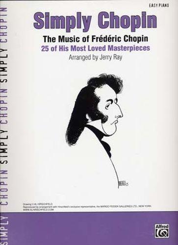 Chopin, Frédéric : Simply Chopin