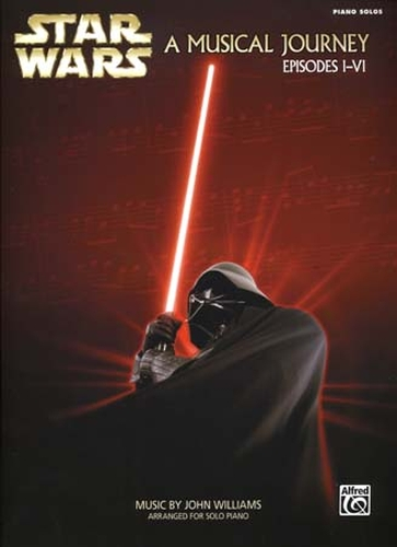 Star Wars a Musical Journey Episodes I-VI Piano Solos