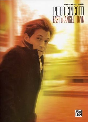 Cincotti, Peter : East Of Angel Town