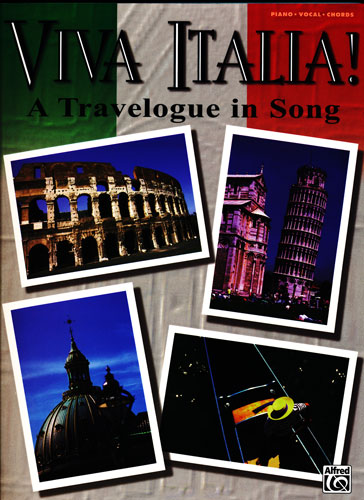 Viva Italia ! A Travelogue in Song