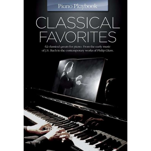 Piano PlayBook : Classical Favorites