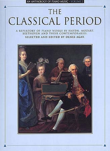 Anthology Of Piano Music Vol. 2 Classical Period