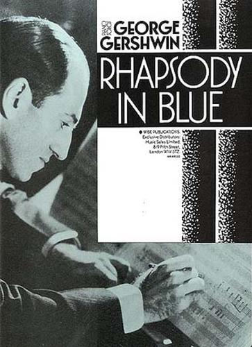 Gershwin, Georges : Rhapsody In Blue