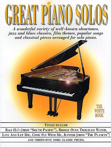 Great Piano Solos : The White Book