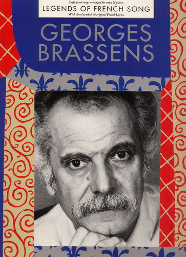 Georges Brassens : Legends of French Song