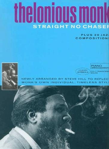 Thelonious Monk Anthology : Straight No Chaser