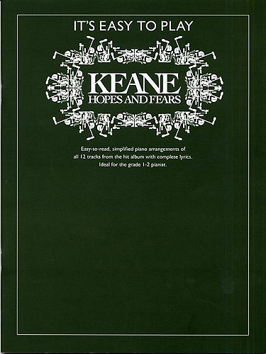 It's Easy To Play Keane: Hopes And Fears