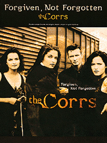 Forgiven, Not Forgotten (The Corrs)