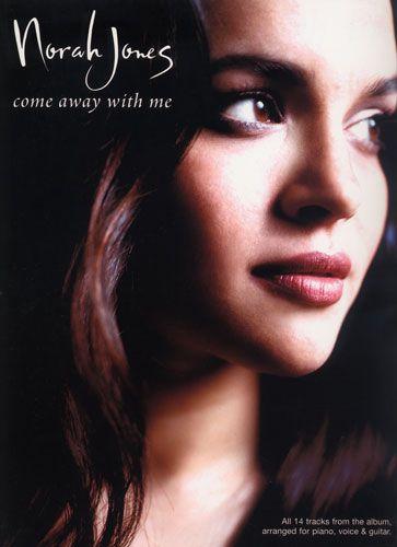 Come Away With Me (Jones, Norah)