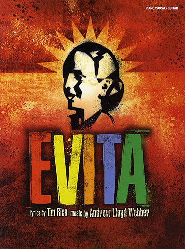 Andrew Lloyd Webber: Evita - Vocal Selections 2006 Edition