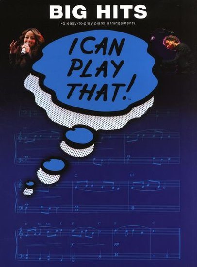 I Can Play That ! : Big Hits