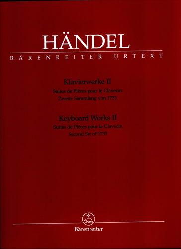 Haendel, Georg Friedrich : ?uvres pour clavier - Volume 2 : Deuxième Recueil de 1733 / Keyboard Works - Volume 2
