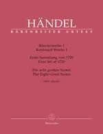 Haendel, Georg Friedrich : ?uvres pour clavier - Volume 1 : Premier Recueil de 1720 / Keyboard Works - Volume 1