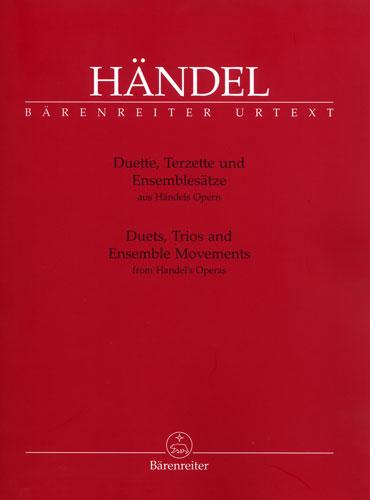 Haendel, Georg Friedrich : Duets, Trios and Ensemble Movements from Haendel's Operas