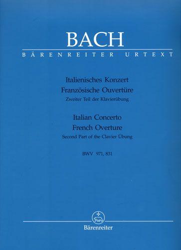 Bach, Johann Sebastian : Concerto italien BWV 971 - Ouverture à la française BWV 831 (Klavierübung - Deuxième Partie) / Italian Concerto BWV 971 - French Overture BWV 831 (Second Part of the Clavier Übung)