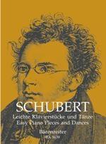 Schubert, Franz : Pièces et danses faciles pour piano / Easy Piano Pieces and Dances