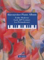 Töpel, Michael : Baerenreiter Piano Album (Frühe Moderne / Early 20th Century / Les Prémodernes)