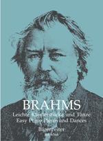 Brahms, Johannes : Pièces et danses faciles pour piano / Easy Piano Pieces and Dances