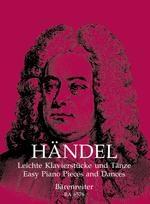 Haendel, Georg Friedrich : Pièces et danses faciles pour piano / Easy Piano Pieces and Dances