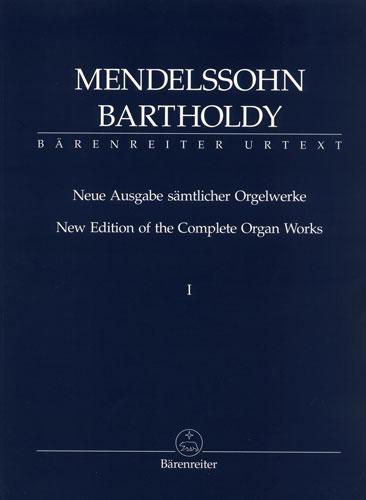 Mendelssohn, Félix : Nouvelle édition des ?uvres complètes pour orgue - Volumes 1 et 2 / New Edition of the Complete Organ Works - Volumes 1 and 2