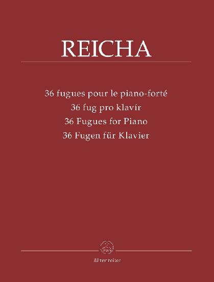 Reicha, Antoine : 36 Fugues for Piano