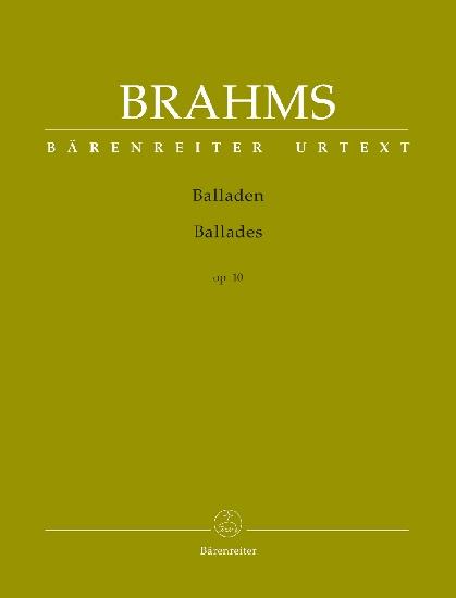 Brahms, Johannes : Johannes Brahms : Ballades op. 10