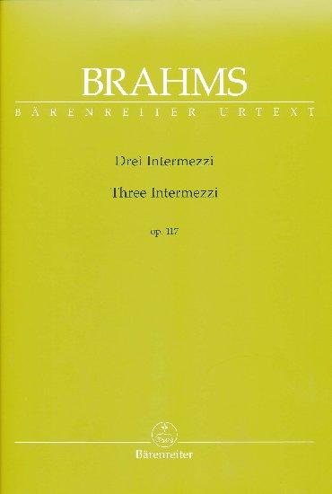 Brahms, Johannes : Three Intermezzi Opus 117