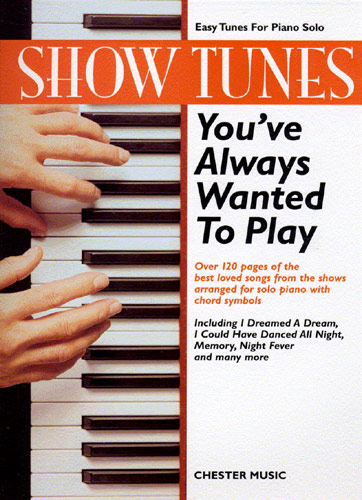 Show Tunes Tunes You've Always Wanted to Play