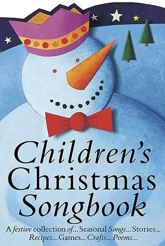 CHILDREN'S CHRISTMAS SONGBOOK