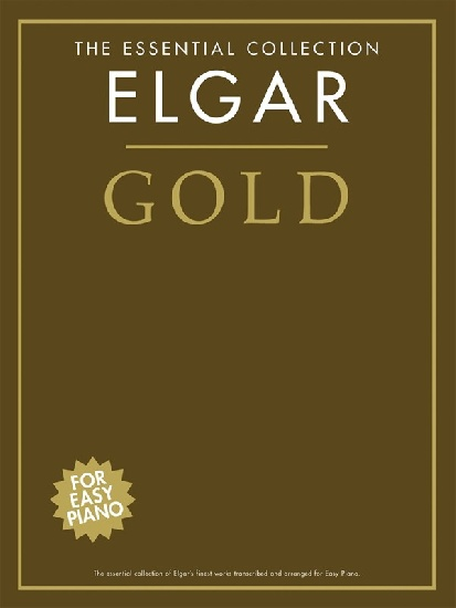 ELGAR GOLD ESSENTIAL COLLECTION EASY PIANO