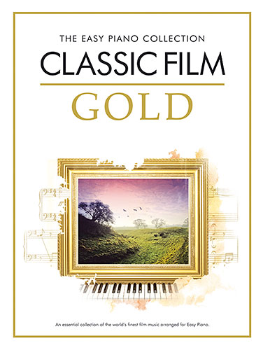 Divers : The Easy Piano Collection: Classic Film Gold
