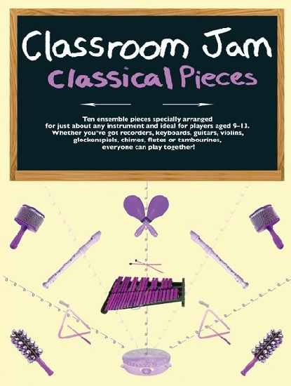 CLASSROOM JAM CLASSICAL PIECES