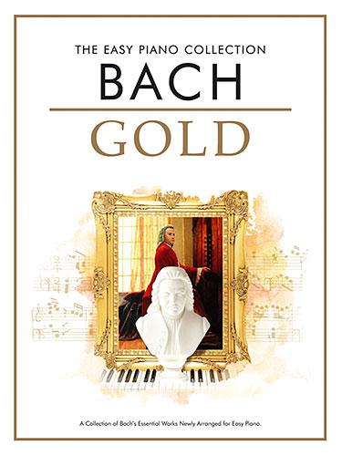 Bach, Johann Sebastian : The Easy Piano Collection: Bach Gold
