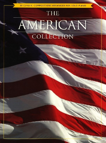 AMERICAN COLLECTION 38 CLASSIC COMPOSITIONS ARR. SOLO PIANO