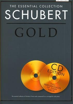 Schubert, Franz : The Essential Collection: Schubert Gold