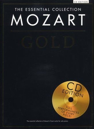 Mozart, Wolfgang Amadeus : The Essential Collection : Mozart Gold