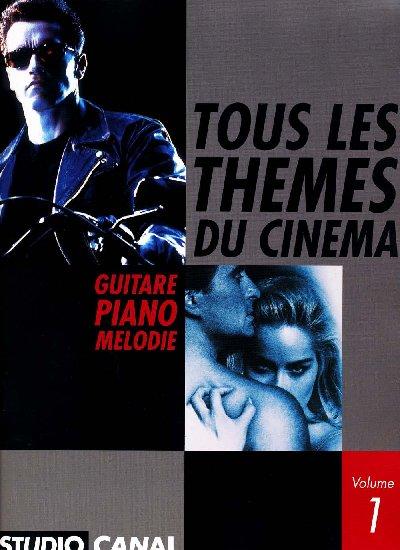 Tous les Thèmes du Cinema Vol.1