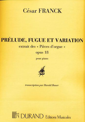 Franck, Cesar : Prélude Fufue and Variations Opus 18