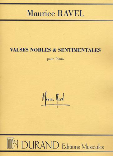 Maurice Ravel : Valses Nobles et sentimentales pour Piano