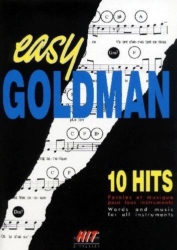 Easy Goldman : 10 titres pour tous instruments (Goldman, Jean Jacques)