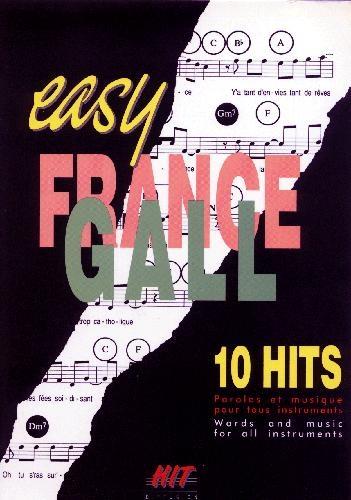 Easy France Gall : 10 titres pour tous instruments (Berger, Michel)