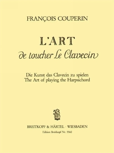Couperin, Francois : L'art de toucher le Clavecin