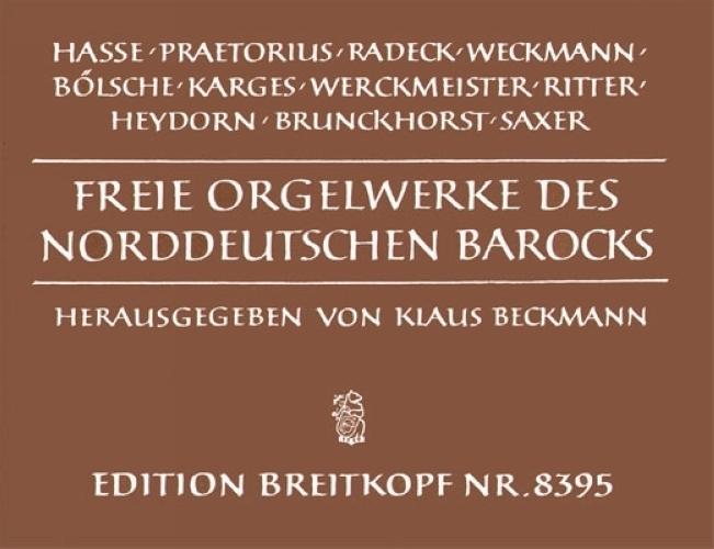 Divers : Freie Orgelwerke des norddeutschen Barock