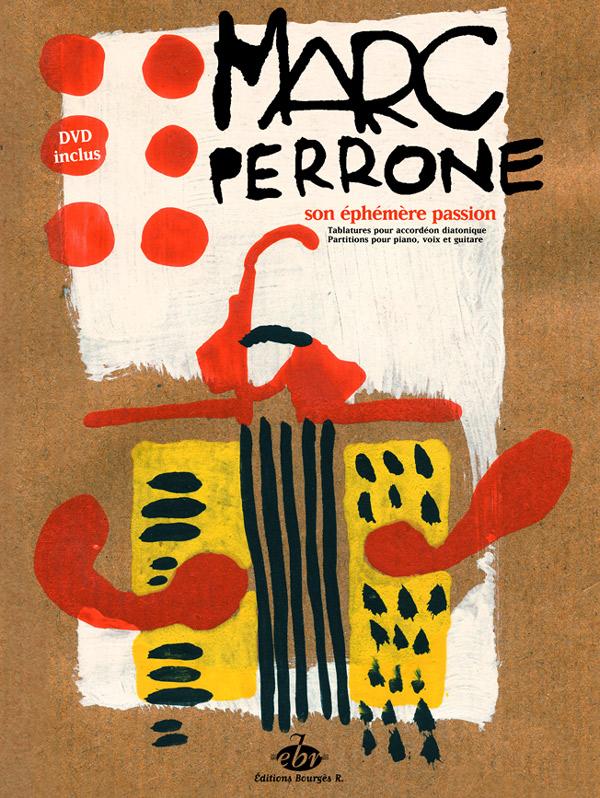 Marc Perrone : Voyage de la musique - L'accordéon (Partitions + DVD)