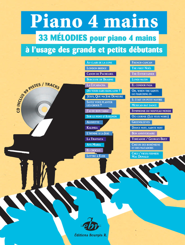 33 Mélodies pour Piano 4 Mains à l'usage des Petits et Grands Débutants   CD