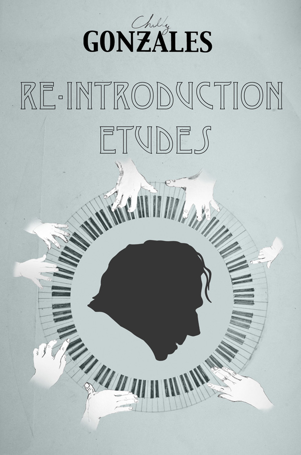 Chilly Gonzales : Re-Introduction Etudes