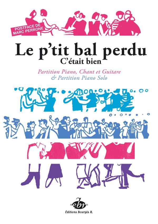 Verlor, Gaby / Nyel, Robert : Le P'tit Bal Perdu / C'était bien